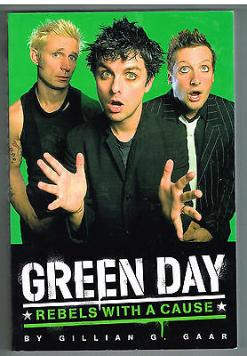 GREEN DAY Rebels With A Cause soft cover book