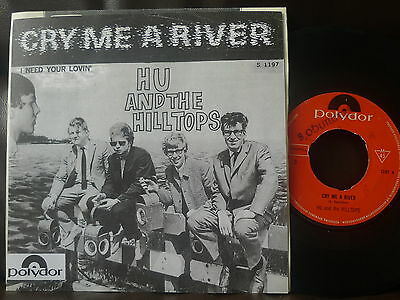 """HU and the HILLTOPS cry me a river DUTCH GARAGE 7"""" 45 SINGLE BEAT PSYCH MOD ROCK"""