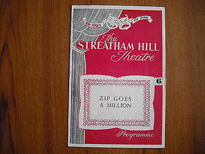 STREATHAM HILL THEATRE, LONDON - ZIP GOES A MILLION - 1950's - PETER BAYLISS