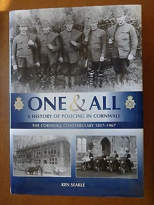 One & All A History of Policing in Cornwall by Ken Searle