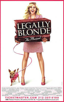"Legally Blonde (The Musical) - 11""x17"" - Reproduction Broadway Poster -"