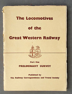 RCTS locomotives of the Great Western Railway Pt 1 Preliminary Survey