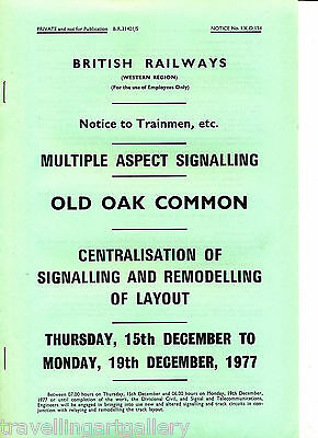 Br(W) Signalling Notice Old Oak Common Multiple Aspect Signalling Plan 1977