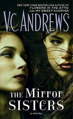 The Mirror Sisters by V. C. Andrews (2016, Paperback) BRAND NEW BOOK FREE SHIP