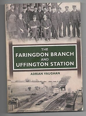 The Faringdon Branch and Uffington Station - Great Western Railway