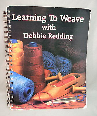 Learning to Weave with Debbie Redding spiral bound book Interweave Press