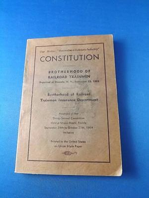 Constitution Book Brotherhood Of Railroad Trainmen 1964 & Insurance Department