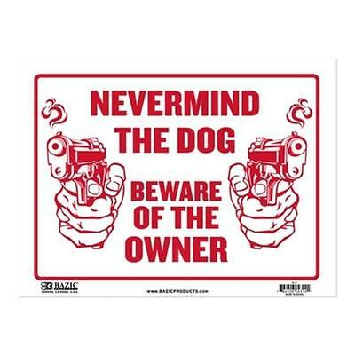 Nevermind The Dog Beware of the Owner Plastic Sign - 31cm x 23cm - Set of 2