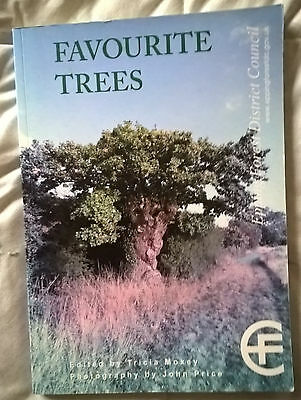 Favourite Trees - The Favourite Trees Of Epping Forest District - Signed