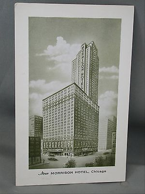 1958 Postcard The New Morrison Hotel Chicago Worlds Tallest Hotel