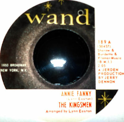 ♫ Northern Soul/Mod - THE KINGSMEN - ANNIE FANNY/GIVE HER LOVIN on WAND - Hear ♫