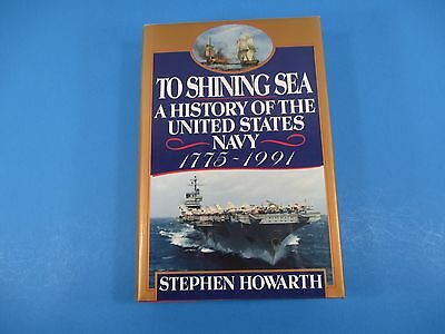 To Shining Sea Book History US Navy First Edition HC DJ Stephen Howarth Maps