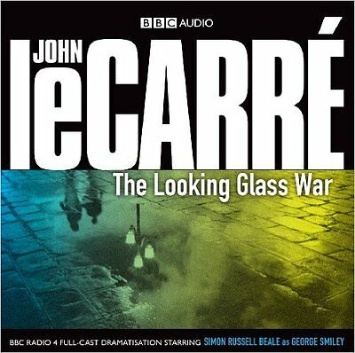 John Le Carre - THE LOOKING GLASS WAR (BBC audio CD)