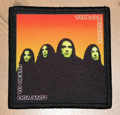 """TYPE O NEGATIVE """"LOVE YOU TO DEATH"""" silk screen PATCH"""