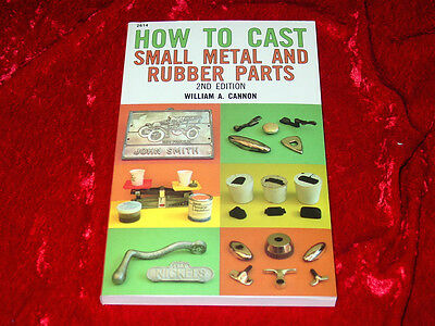 How to Cast Small Metal and Rubber Parts Book~2nd Edition~Gunsmithing~BRAND NEW!