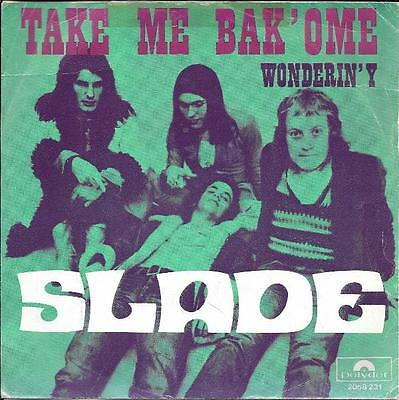Slade 45 Take Me Back Ome+Ps Belgium Rare