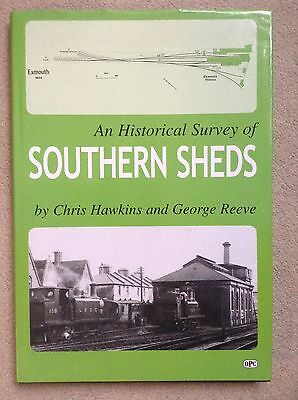 An Historical Survey of SOUTHERN SHEDS by C. Hawkins & G. Reeve - UNMARKED COPY