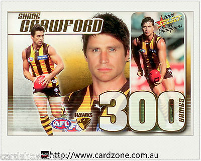 2009 Select AFL Champions 300 Game Case Card CC29 Shane Crawford