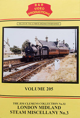 B&R Video DVD Volume 205 - London Midland Steam Miscellany No.3