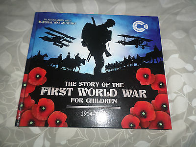 THE STORY OF THE FIRST WORLD WAR 1914 - 1918 FOR CHILDREN by JOHN MALAM - NEW