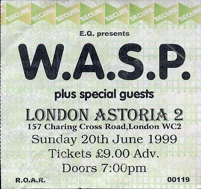 WASP used TICKET LONDON ASTORIA 2 20th June 1999