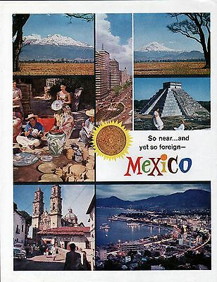 1962 Mexico So Near & Yet So Foreign Tourist Ad
