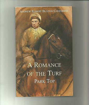 A Romance of the Turf 'Park Top' by Andrew Robert Buxton Cavendish