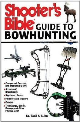 Shooter's Bible Guide to Bowhunting Book-Bows, Arrows, Sights, Accessories-NEW
