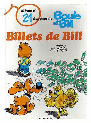 Boule Et  Bill N° 21 Billets De Bill  Reed 1992 Tbe