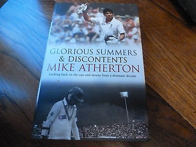 Glorious Summers & Discontents By Mike Atherton