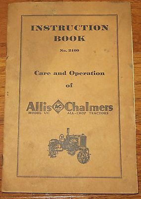 1931 Allis Chalmers UC All-Crop Tractor Manual #2100