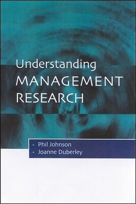 Understanding Management Research: An Introduction to Epistemology (Paperback),.