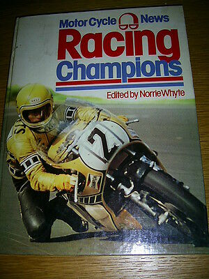 MCN Racing Champions 1975 Edited by Norrie Whyte