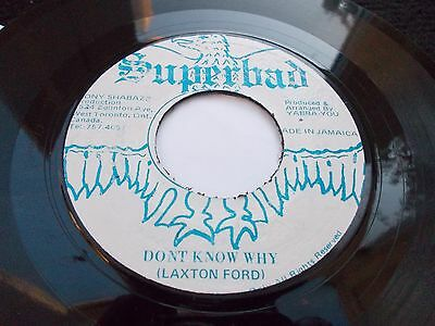 Laxton Ford - Don't Know Why 7' 1978 Superbad Vg+ Listen