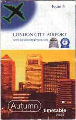 London City Airport Timetable  2003 Issue 3
