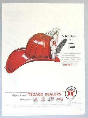 Original 1946 Texaco Fire Chief Ad  A FEATHER IN OUR CAP ...FIRE CHIEF