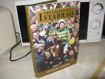 The Legend Of Istabraq by Michael Clower 2000 Edition