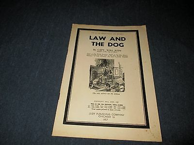 Law And The Dog-Capt. Will Judy-1957 Booklet