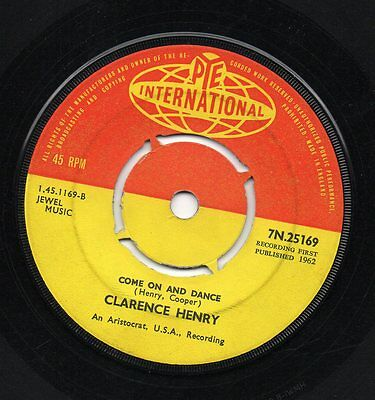 Hear - Clarence Henry - Come On And Dance - Uk Pye Int 62 Mod/r&b Rare Mover