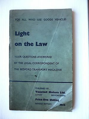 Light On The Law ~ Goods Vehicles Questions ~ Published By Bedford Motors ~ 1952