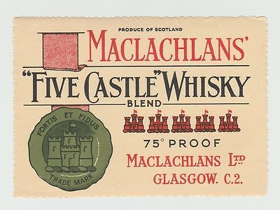 "Brewery Label: MacLachlan's Ltd, Glasgow, ""Five Castle"" Whisky"