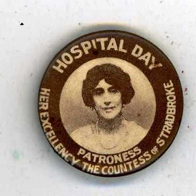 Hospital Day, Her Excellency, The Countess Of Stradbroke, Patroness, Tin Badge