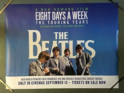 The Beatles: Eight Days A Week – The Touring Years 2016  Original Uk Quad Poster