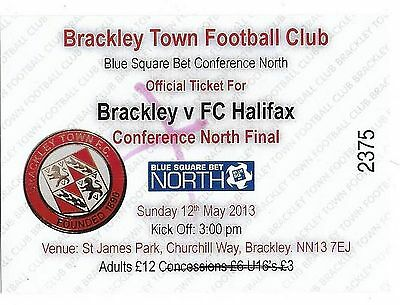 Football Ticket BRACKLEY TOWN v FC HALIFAX May 2013 Conference North Final