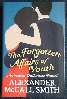 The Forgotten Affairs of Youth by Alexander McCall Smith (Hardback) in VGC!