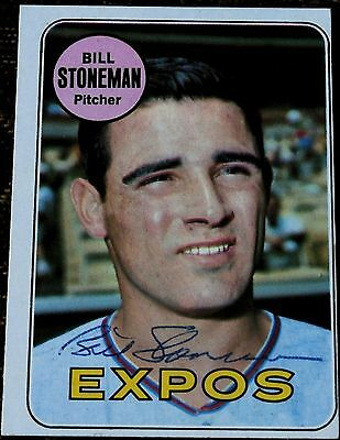 Bill Stoneman signed 1969 Topps baseball card Montreal Expos autograph