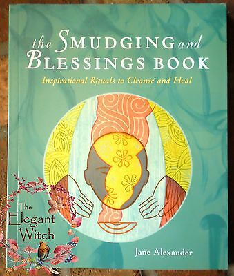 SMUDGING & BLESSING BOOK by Jane Alexander Native Shaman Cleansing Rituals
