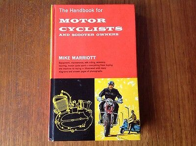The Handbook For Motor Cyclists And Scooter Owners By Mike Marriott