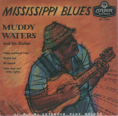 "MUDDY WATERS - Mississippi Blues [EP 45 RPM 7"" ]"