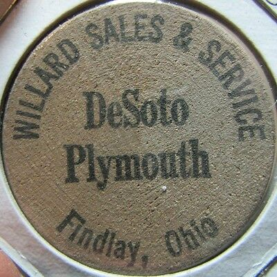 Vintage Willard Sales & Service Desoto Plymouth Findlay, OH Wooden Nickel - Ohio
